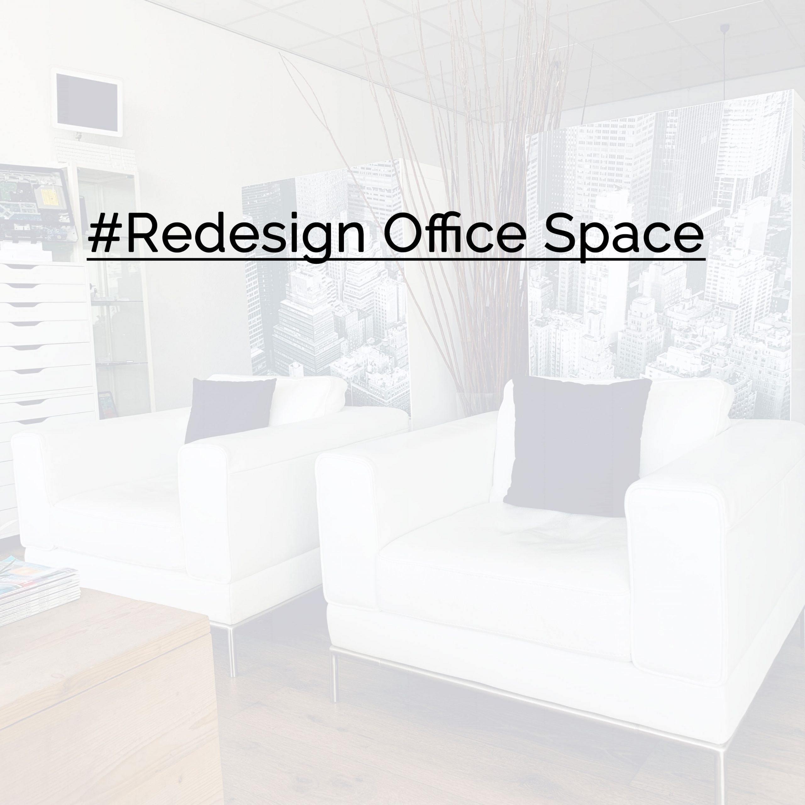 Redisign office space